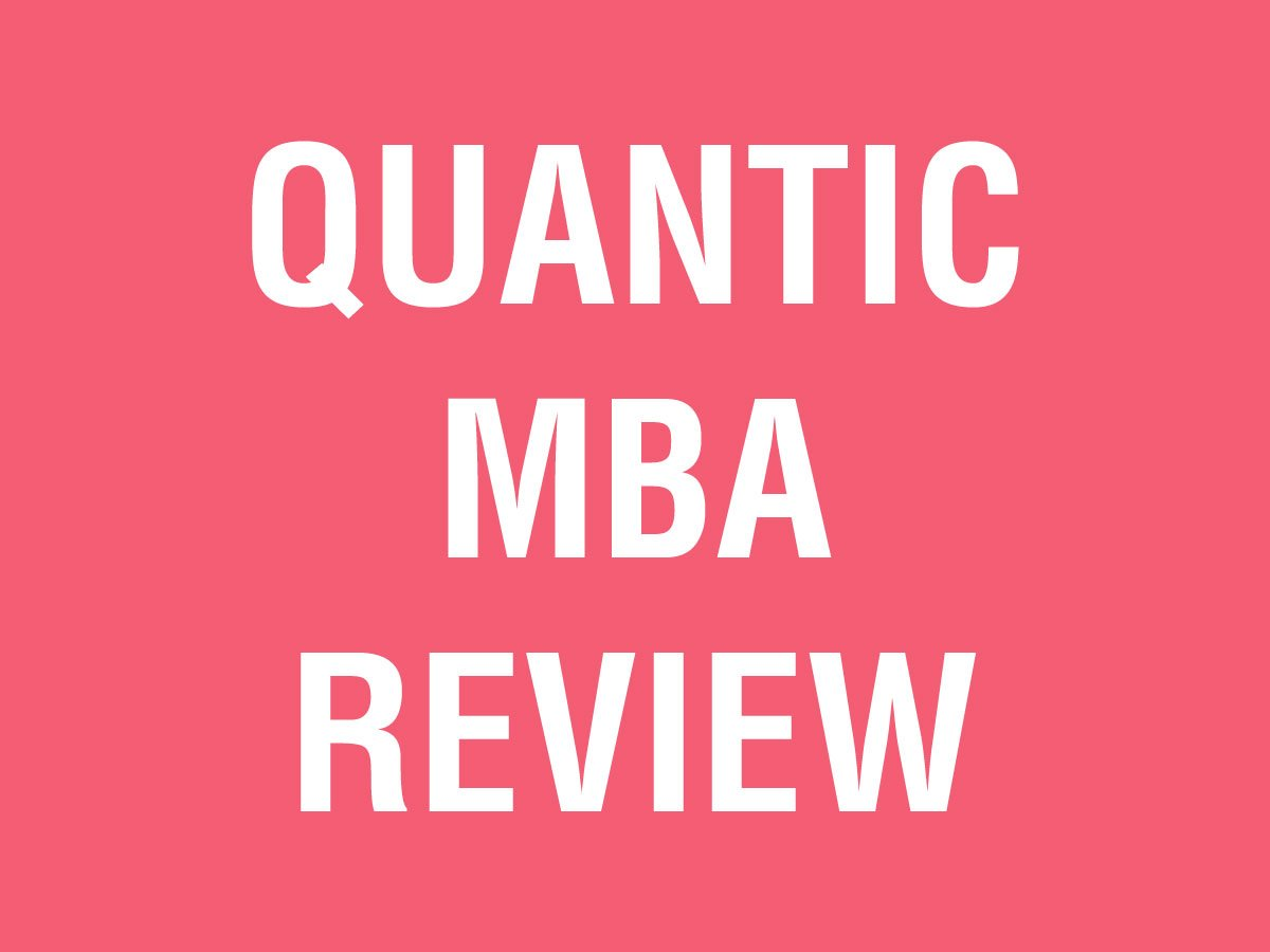 FREE Quantic Online MBA Program Review